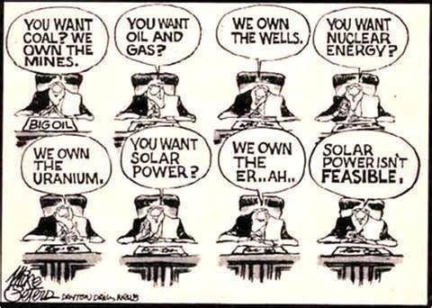 You want coal,oil,uhhhsolar power