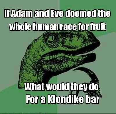 Adam and Eve, Klondike Bar
