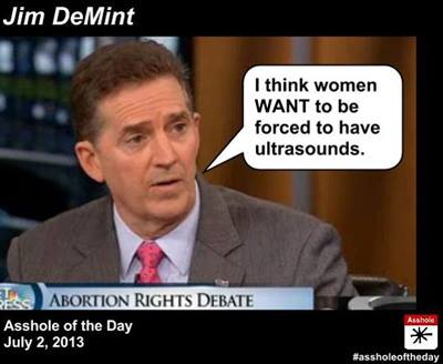 DeMint dumbass on abortion
