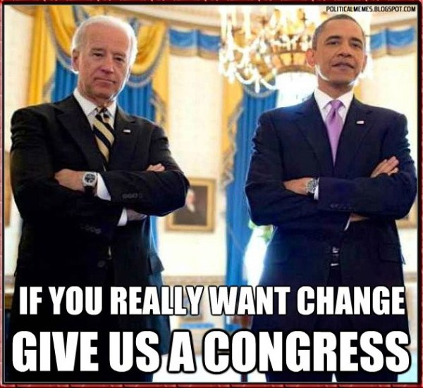 obama-joe-biden-want-change-give-us-a-congress