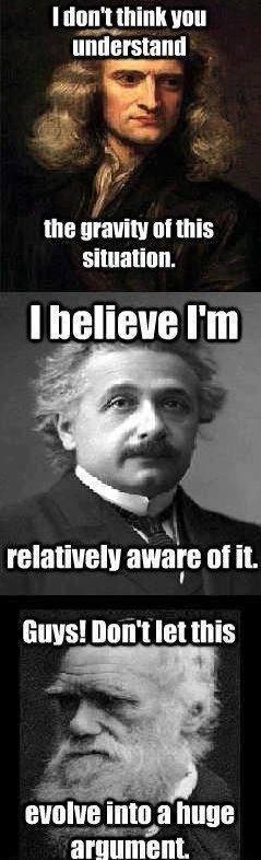 Newton, Einstein,Darwin funny