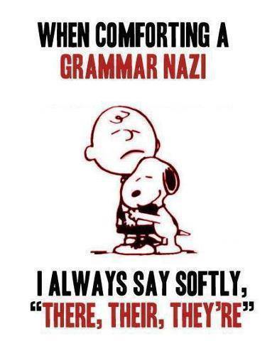 Comfort a Grammer Nazi