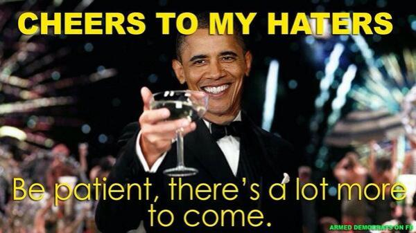 Cheers to Obama Haters