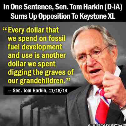 tom-harkin-sums-up-opposition-to-keystone-xl